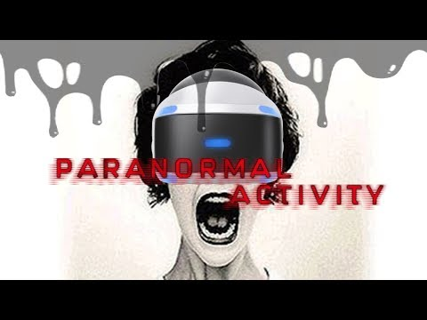 NEW PSVR HORROR | Paranormal Activity: The Lost Soul [part 1] ( PlayStation VR Gameplay )