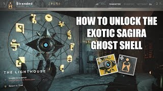 Destiny 2 - Unlocking the Exotic Sagira Ghost Shell