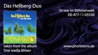 Das Hellberg-Duo - Es war im Böhmerwald