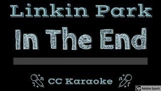 Linkin Park In The End CC Karaoke Instrumental Lyrics
