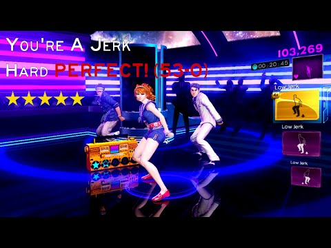 Dance Central 3: Youre a Jerk