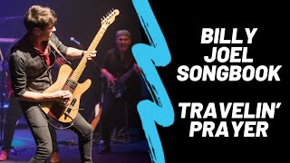 Billy Joel Songbook - Travelin' Prayer