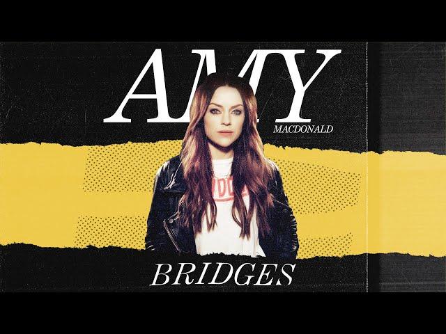 Amy Macdonald - Bridges (Single Mix) (Official Audio)