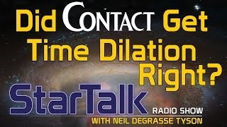 "Neil deGrasse Tyson Discusses Time Dilation in the Movie, ""Contact"""