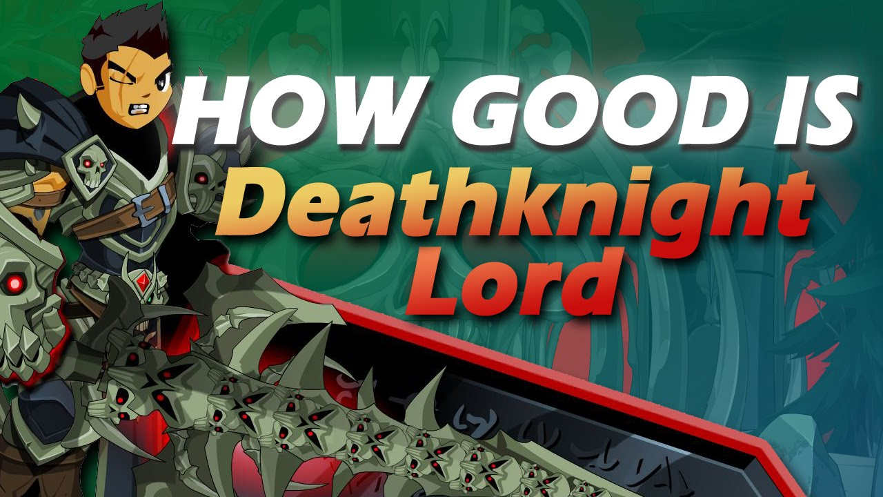 How Good Is DEATHKNIGHT LORD CLASS? (AQW Class Review, Enhancements