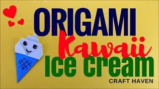 How to Make Origami Kawaii Ice Cream - Cute and Super Easy Origami Tutorial - DIY Sweets Craft Haven