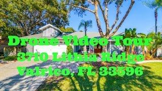 Drone Video Tour 3710 Lithia Ridge Valrico, FL 33596