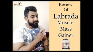The Review of Labrada Muscle Mass Gainer [Hindi]   SKP Fitness