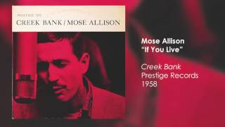 Watch Mose Allison If You Live video