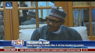 Buhari Returns To Abuja After A 10-Day Vacation In London 18/08/18 Pt.1   News@10  