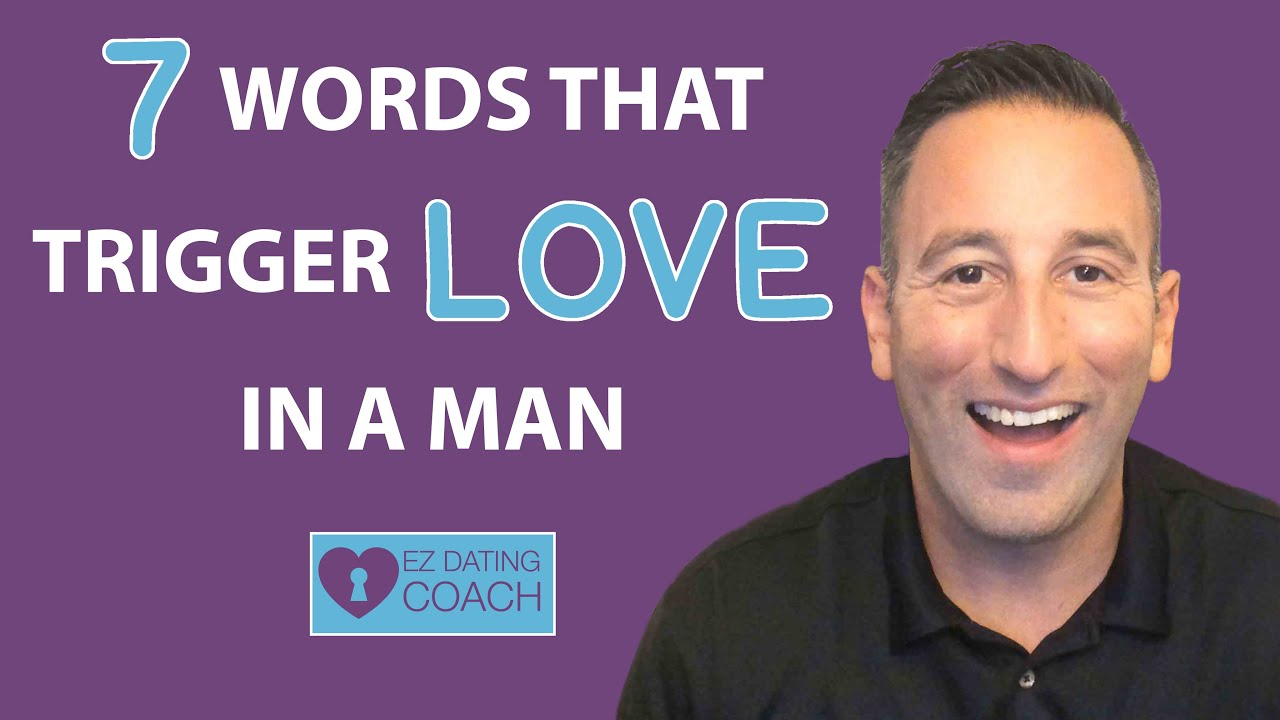 7 Words That Trigger Love in a Man