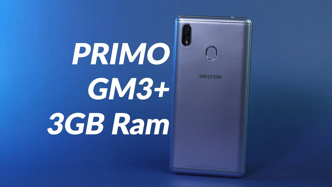 Walton Primo GM3+ (3GB Ram) Review