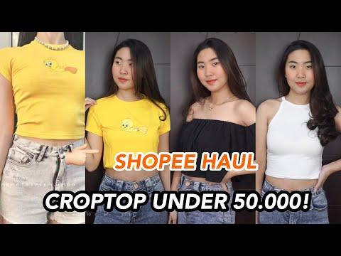 SHOPEE HAUL CROP TOP DIBAWAH 50.000! Indonesia