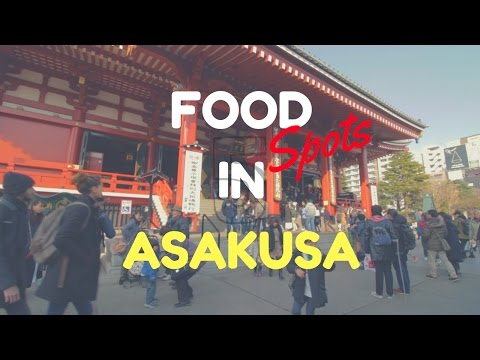 5 Best Restaurants in Asakusa | Kanai even Tokyo Food Guide