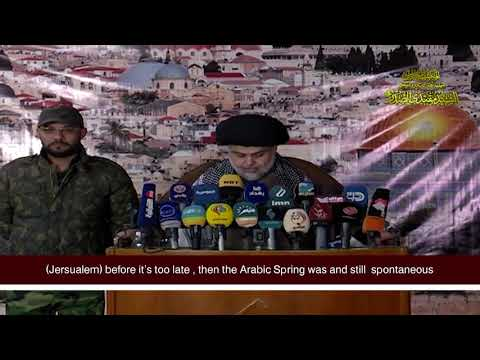 The  speech of Sayyid Muqtada al Sadr about the US Decision about Al-Quds (Jerusalem)