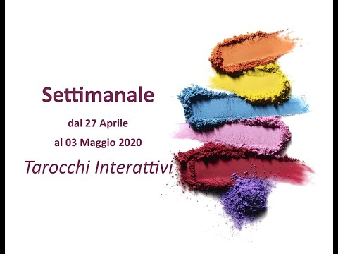 Settimana dal 27 Aprile al 03 Maggio 💎 Tarocchi Interattivi 🙏 Generale #astrotarocchi