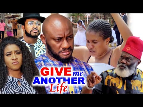 Give Me Another Life Season 1&2 #Trending New Hit Yul Edochie 2021 Nigerian Nollywood Movie.
