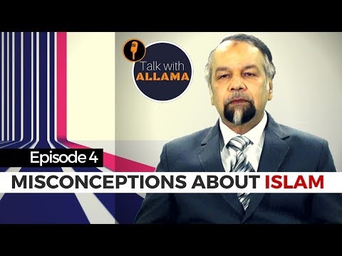 Misconceptions about Islam | Ep4 | Talk with Allama