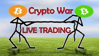 BCH vs BTC - Crypto War - Live Trading - BCH Hard Fork!