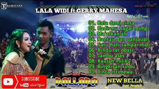 Lala widi ft gerry mahesa full album ...