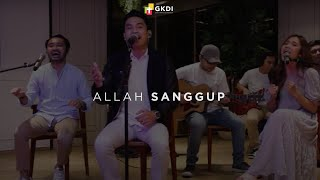 Download Mp3 Allah Sanggup  Cover  | Gkdi Worship | Lagu Rohani Kristen
