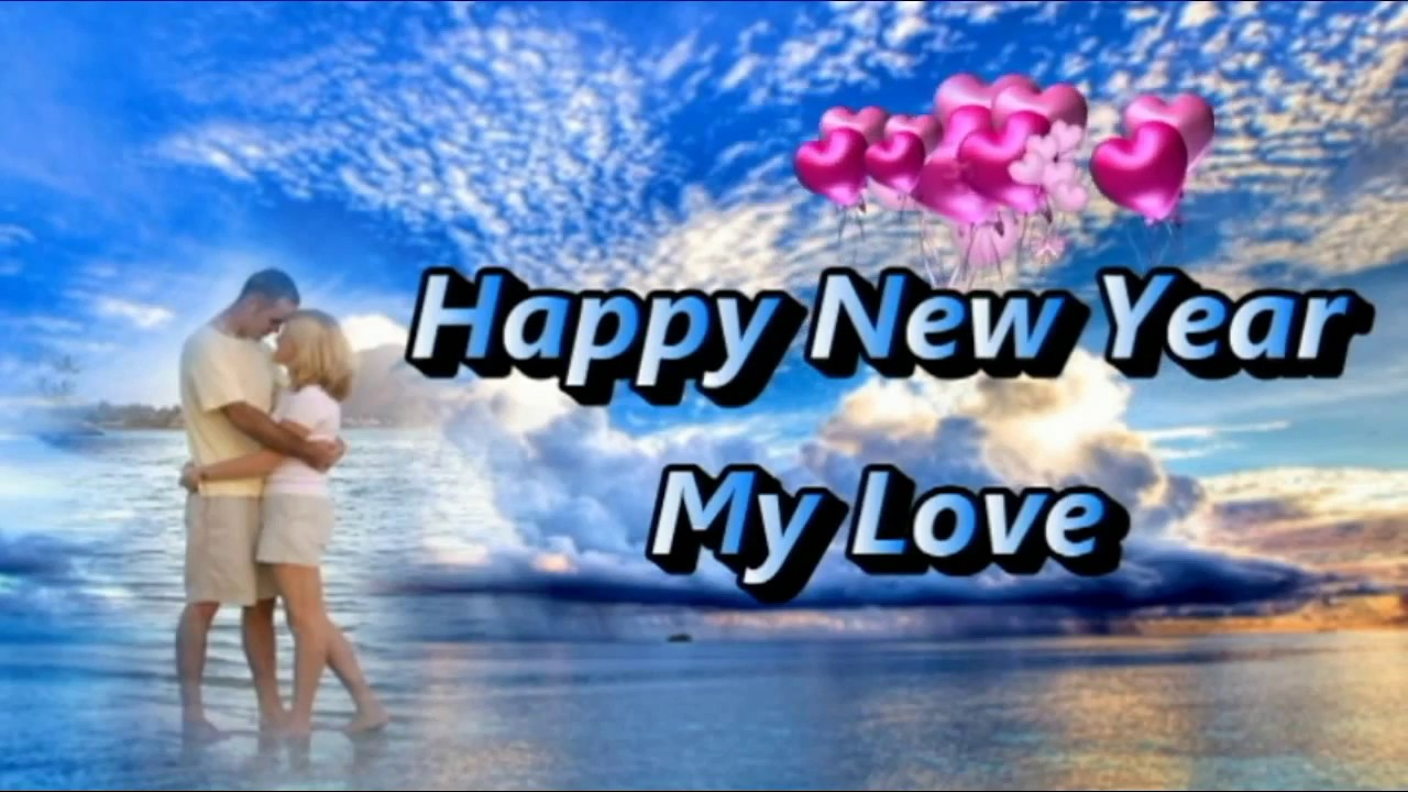 happy new year my lovei love you