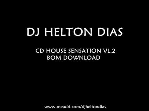 Dj Helton Dias  Musica Nova