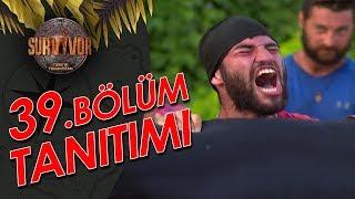39. Bölüm Tanıtımı   Survivor  Türkiye - Yunanistan