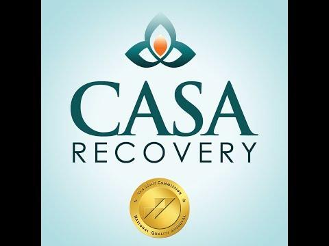 Casa Recovery - California Alcohol & Substance Rehab Center