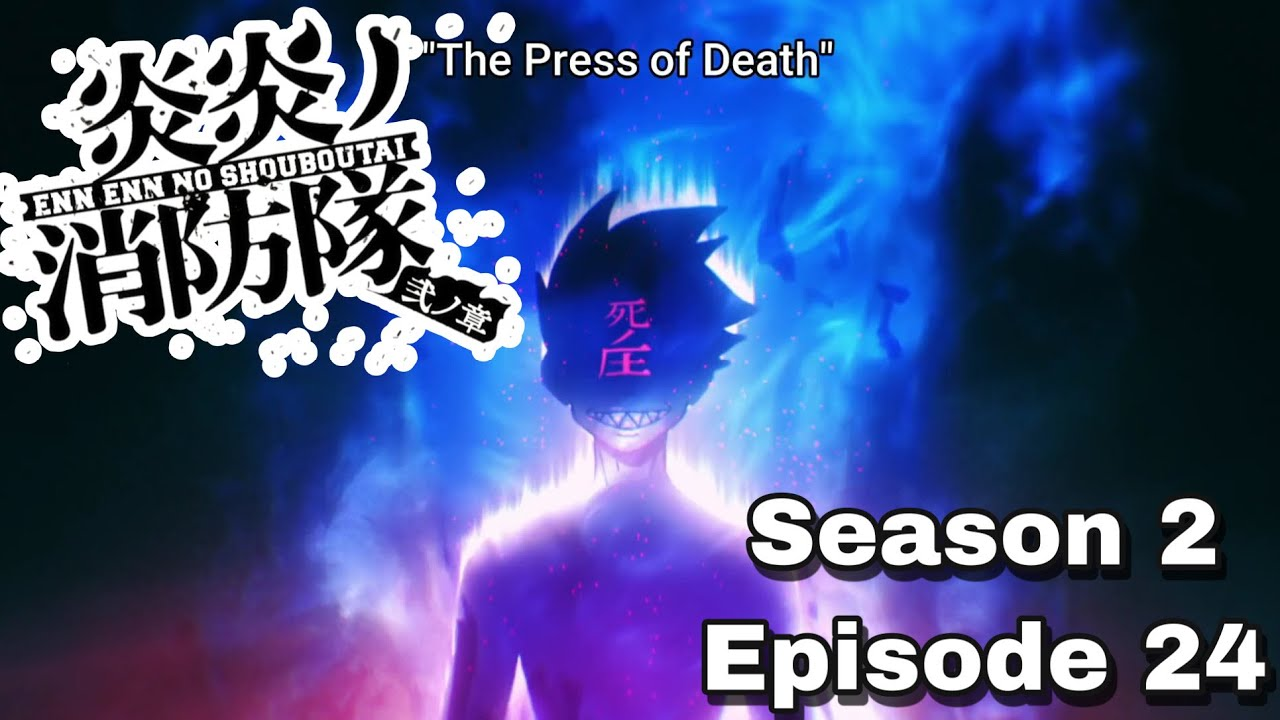 FIRE FORCE SEASON 2 EPISODE 24 REVIEW! BENI TOO COLD BUT SHINRA JUST TAPPED IN!!