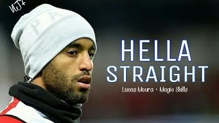 Lucas Moura ▶ Hella Straight • Magic Skills • Fantástic Goals • PSG