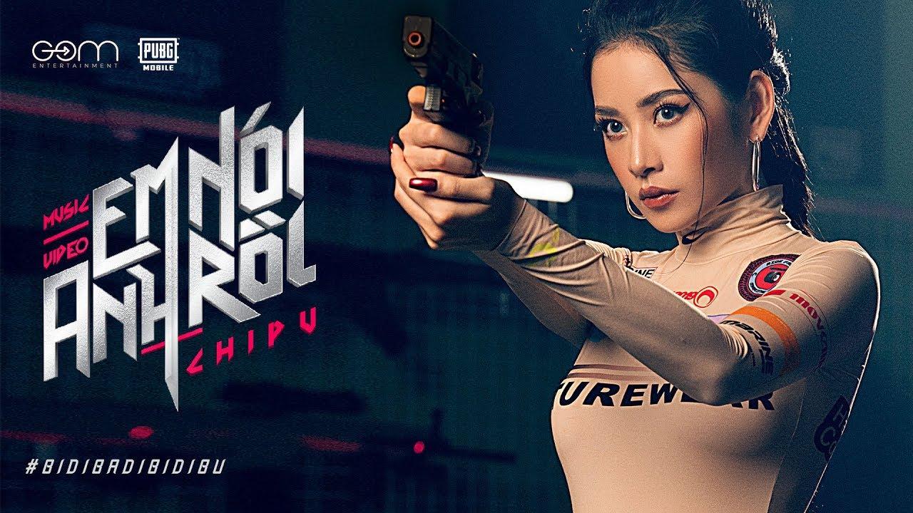 Chi Pu | EM NÓI ANH RỒI (#BIDIBADIBIDIBU) – Official MV (치푸)
