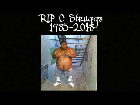 RIP C Struggs