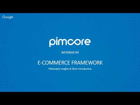 Pimcore 5 - E-Commerce Framework Intro