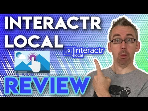 Interactr Local Review - 👌 More Engagement & Conversions With Interactr Local