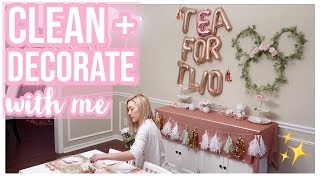CLEAN + DECORATE WITH ME! ✨| SPRING PARTY DECOR IDEAS 🌸 PRESLEY'S TEA FOR TWO BIRTHDAY 2019