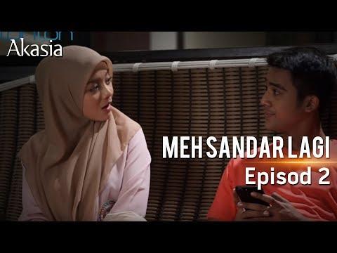 HIGHLIGHT: Episod 2 | Meh, Sandar Lagi