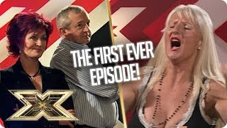 THE FIRST EVER EPISODE... Best moments! | The X Factor UK