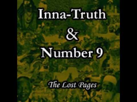 Inna Truth & Number 9 -  The Lost Pages 2007 Full Album