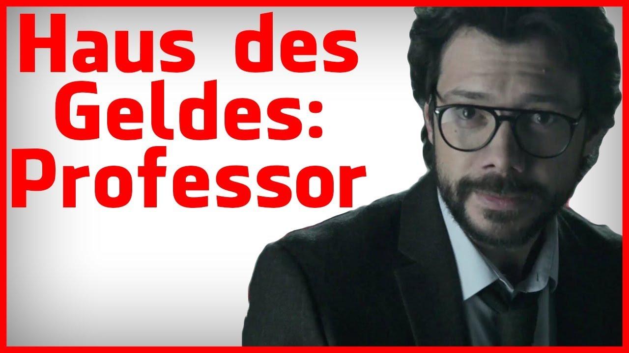 Haus Des Geldes Analyse Die Psychologie Des Professors Youtube