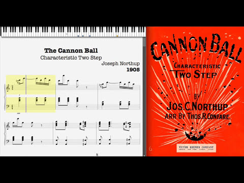 Cannon Ball by Joseph Northup (1905, Ragtime piano)