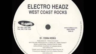 Electro Headz - West Coast Rocks (CERN Remix) [B side]
