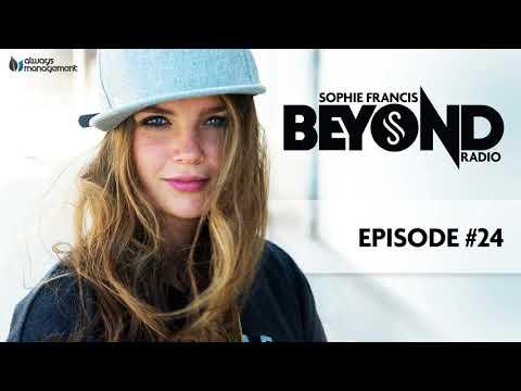Sophie Francis Beyond Radio #024