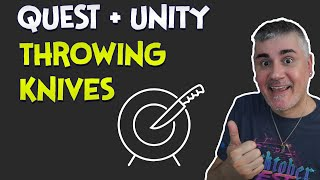 Unity XR - How to throw knives in your Quest games using VRIF
