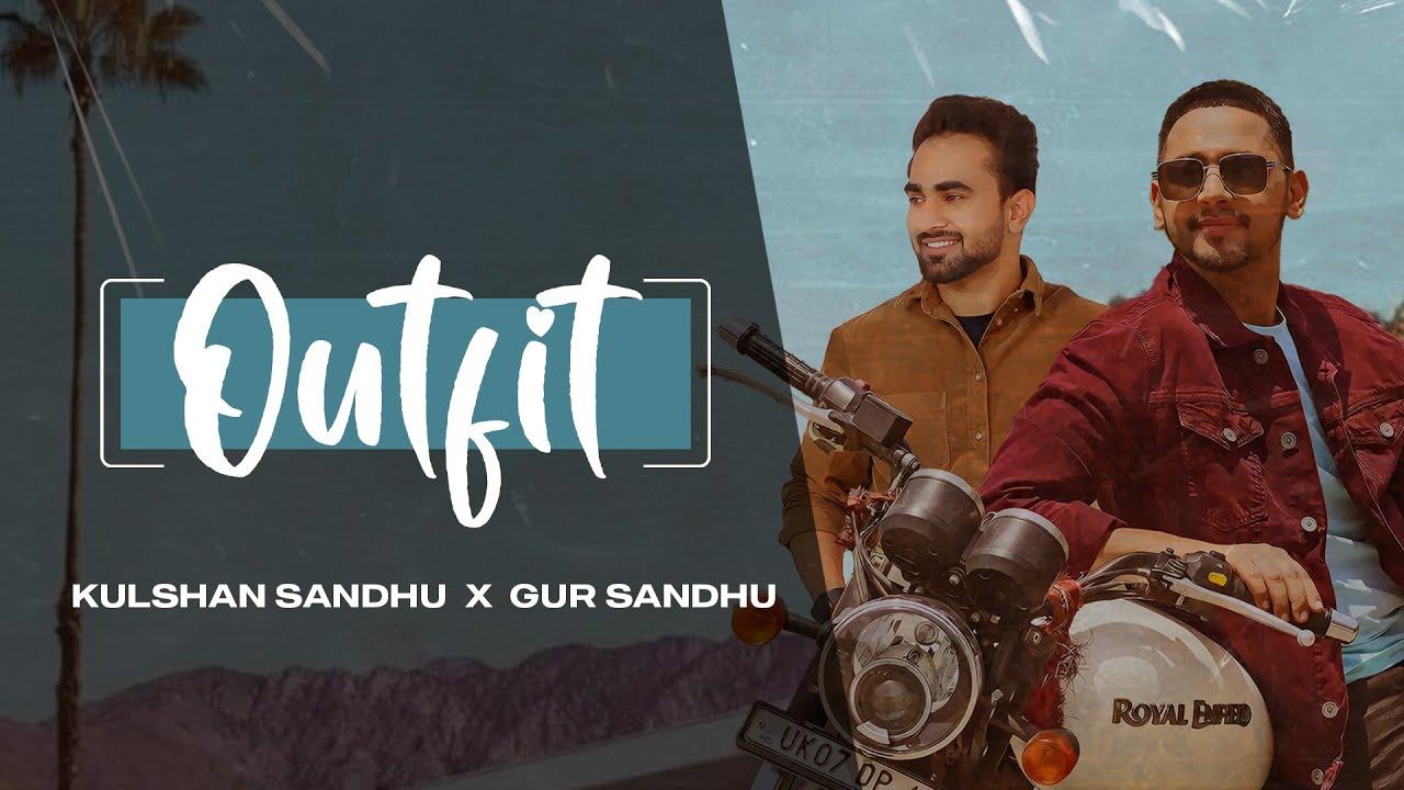 Outfit | Kulshan Sandhu | Gur Sandhu | Lyric Video | Latest Punjabi Songs 2021