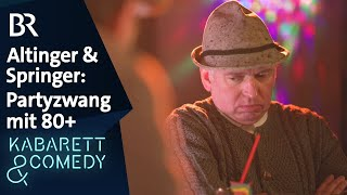 Michael Altinger und Christian Springer – Partyzwang mit 80+