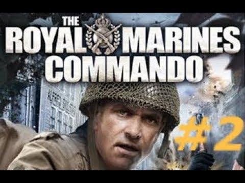 The Royal Marine Commando - Mission 2 : Operation Tribune