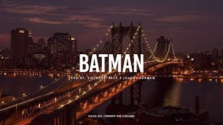 Travis Scott x Young Thug Dark Trap Hip Hop Type Beat ''Batman'' | Eibyondatrack x Johnny Burman