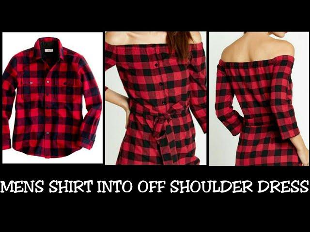 6faef3db9a6 DIY Transformation   Men s Shirt To Women Off Shoulder Dress - YouTube