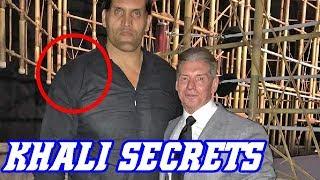 Great Khali Secrets!  World